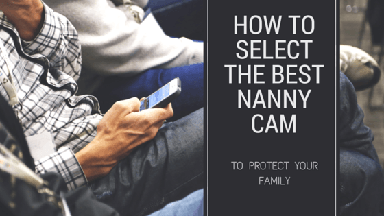 the best nanny cam - nanny cam with audio