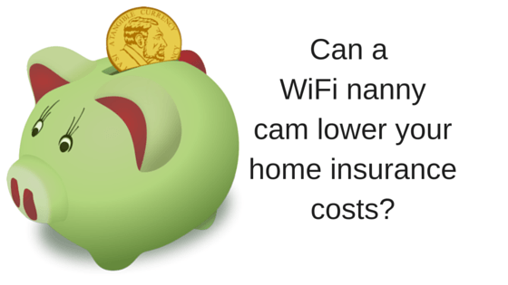 Benefits of a WIFI nanny Cam