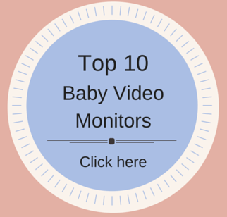 Top 10 Baby Video Monitors - cropped