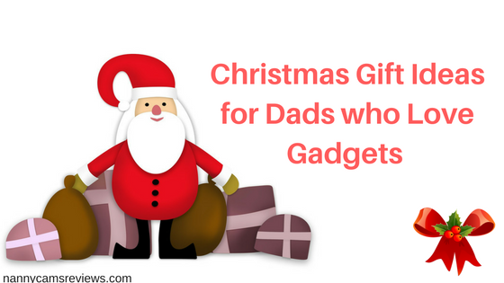 Christmas gifts for dads who have everything gadgets for for Cool gadgets for dads
