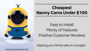 Cheapest nanny cams