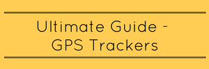 Ultimate Guide to GPS Trackers