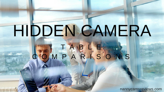 Hidden camera table comparisons