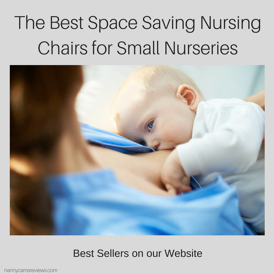 The Best Space Saving Nursing Chairs for Small Nurseries